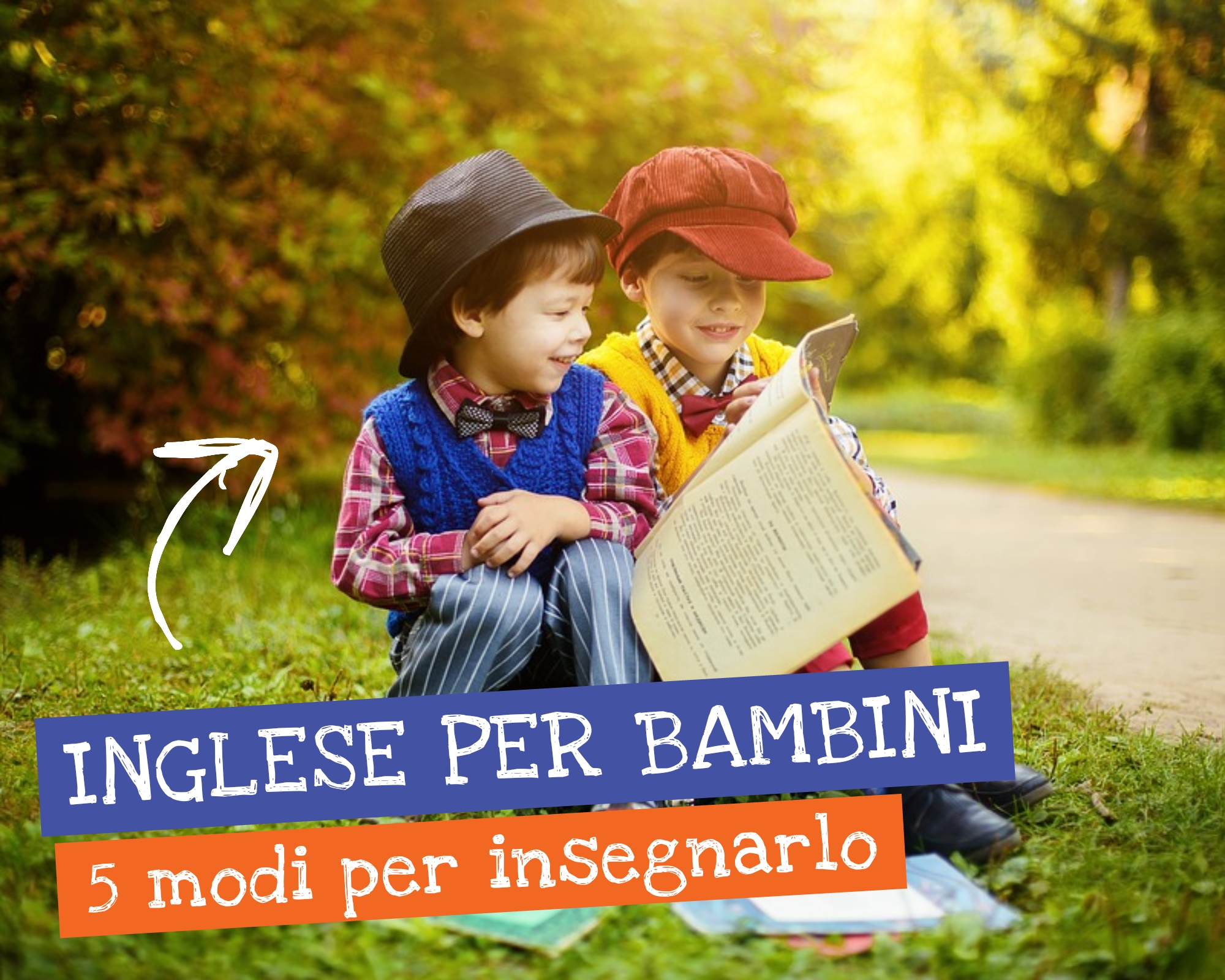Modi per insegnare l inglese al tuo bambino diventare mamma