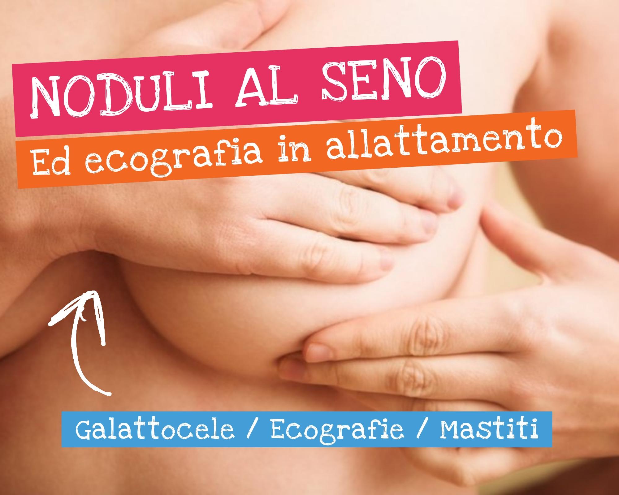 Nodulo al seno ecografia in allattamento